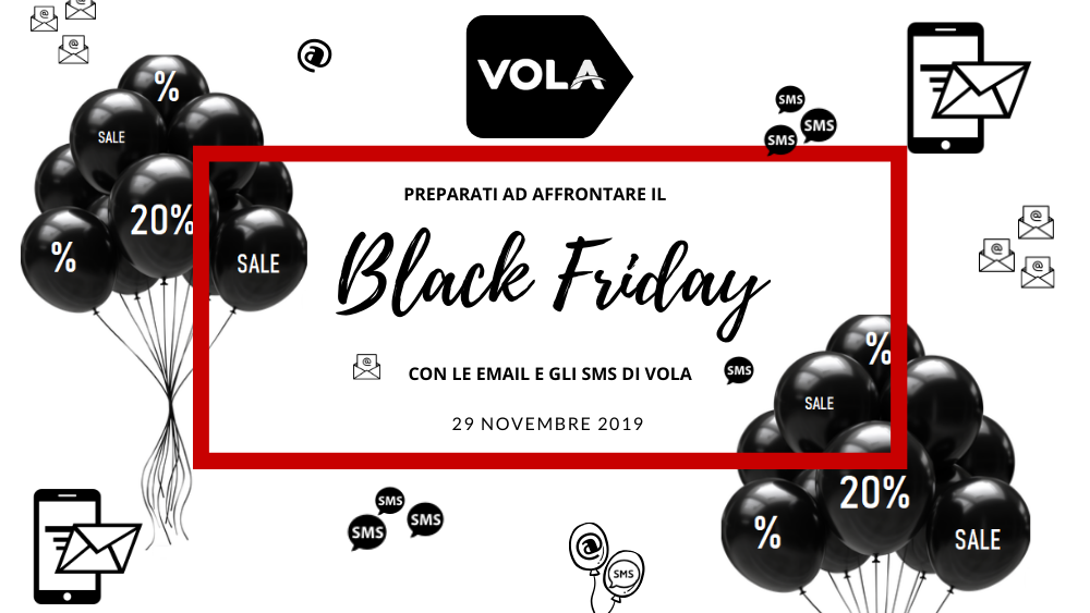 Black friday con sms e email di vola